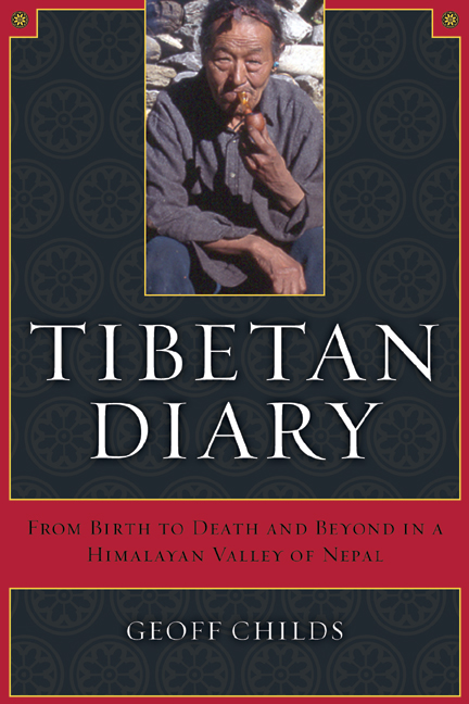 Tibetan Diary: From Birth to Death and Beyond in a Himalayan Valley of Nepal