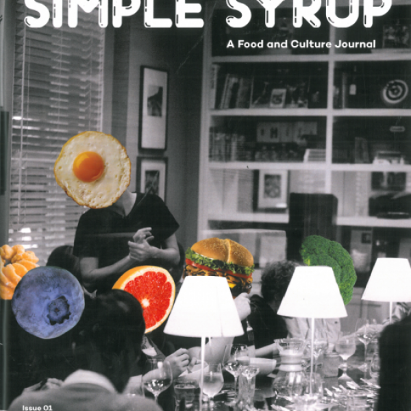 Simple Syrup: A Food and Culture Journal